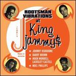 Rootsman Vibration at King Jammy's