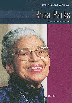 Rosa Parks: Civil Rights Leader - Hull, Mary, and Blakely, Gloria, and Gelfand, Dale Evva