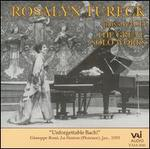 Rosalyn Tureck plays Bach: The Great Solo Works
