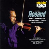 Rosand - Aaron Rosand (violin); Luxembourg Radio Orchestra; Louis de Froment (conductor)