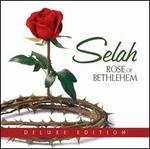 Rose of Bethlehem [Deluxe Edition]
