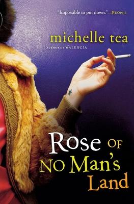 Rose of No Man's Land - Tea, Michelle