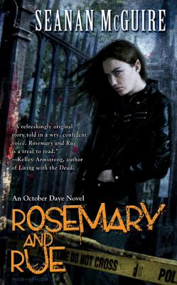 Rosemary and Rue - McGuire, Seanan