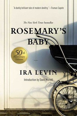 Rosemary's Baby - Levin, Ira, and Morrell, David (Introduction by)