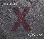 Ross Feller: X/Winds