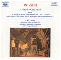 Rossini: Arias for Contralto - Ewa Podles (contralto); Hungarian State Opera Chorus (choir, chorus); Hungarian State Opera Orchestra;...