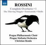 Rossini: Complete Overtures, Vol. 1 - The Thieving Magpie; Semiramide; Otello