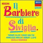 Rossini: Il barbiere di Siviglia - Agnes Baltsa (vocals); Domenico Trimarchi (vocals); Francisco Araiza (vocals); John Noble (vocals); Matthew Best (vocals); Nicholas Kraemer (fortepiano); Robert Lloyd (vocals); Sally Burgess (vocals); Thomas Allen (vocals)