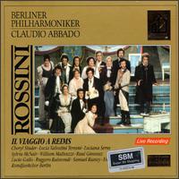 Rossini: Il Viaggio a Reims - Barbara Frittoli (soprano); Bojidar Nikolov (vocals); Cheryl Studer (soprano); Claudio Otelli (vocals); Enzo Dara (baritone);...