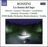 Rossini: La donna del lago - Ferdinand von Bothmer (tenor); Marianna Pizzolato (mezzo-soprano); Maxim Mironov (tenor); Olga Peretyatko (soprano);...