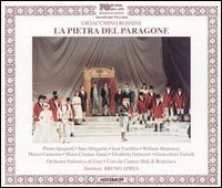 Rossini: La Pietra del Paragone - Elisabetta Gutierrez (vocals); Gioacchino Zarrelli (vocals); Jose Fardilha (vocals); Marco Camastra (vocals);...