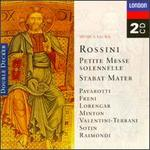 Rossini: Messe Solonnelle; Stabat Mater