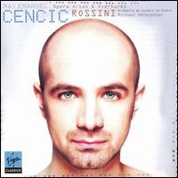 Rossini: Opera Arias & Overtures - Geneva Motet Choir; Max Emanuel Cencic (counter tenor); L'Orchestre de Chambre de Genève; Michael Hofstetter (conductor)