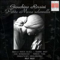 Rossini: Petite Messe solennelle - Angela Maria Blasi (soprano); Don Bernardini (tenor); Marcos Fink (bass); Michael Meyer (harmonium); Paul Rivinius (piano);...