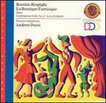 Rossini, Respigi, Bizet: Orchestral Works