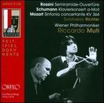 Rossini: Semiramide-Ouvert?re; Schumann: Klavierkonzert a-Moll; Mozart: Sinfonia concertante KV 364