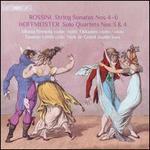 Rossini: String Sonatas Nos 4-6; Hoffmeister: Solo Quartets Nos 3 & 4