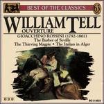 Rossini: William Tell Overture; The Barber of Seville; The Thieving Magpie; The Italian in Alger