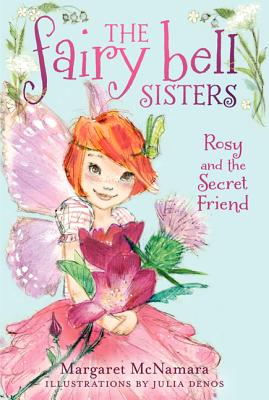 Rosy and the Secret Friend - McNamara, Margaret