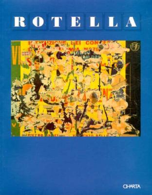 Rotella - Barilli, Renato, and Sicoli, Tonino, and Rotella, Mimmo