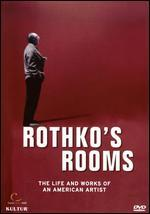Rothko's Rooms: The Life and Works of an American Artist