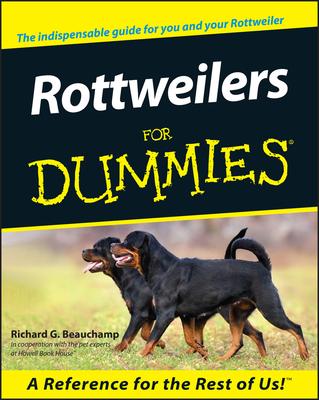 Rottweilers for Dummies - Beauchamp, Richard G
