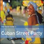 Rough Guide to Cuban Street Party