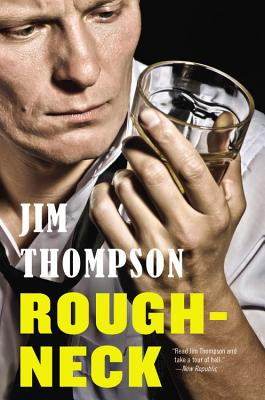 Roughneck - Thompson, Jim