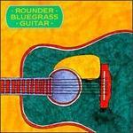 Rounder Bluegrass Guitar