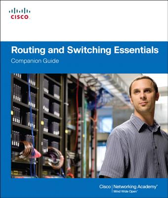 Routing and Switching Essentials - Cisco Networking Academy
