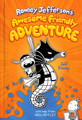 Rowley Jefferson's Awesome Friendly Adventure - Kinney, Jeff