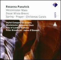 Roxanna Panufnik: Westminster Mass; Douai Missa Brevis; Etc. - Bridget Corderoy (soprano); David Rees-Jones (baritone); Helen Semple (soprano); Jeremy Filsell (organ);...