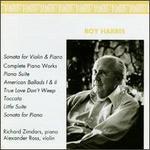 Roy Harris: Sonata for Violin & Piano; Complete Piano Works