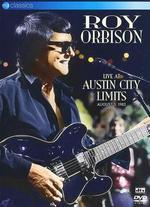Roy Orbison: Live at Austin City Limits - August 5, 1982