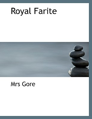 Royal Farite - Gore, Mrs