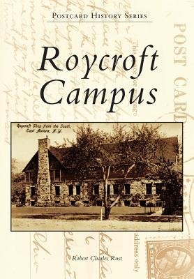 Roycroft Campus - Rust, Robert