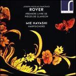 Royer: Premier Livre de Pièces de Clavecin