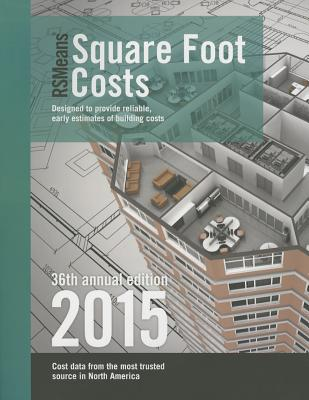 Rsmeans Square Foot Costs - Phelan, Marilyn (Editor)