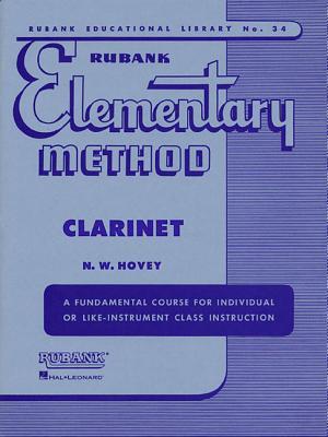Rubank Elementary Method Clarinet - Hovey, N W (Editor)