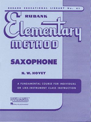 Rubank Elementary Method Saxophone - Hovey, N W (Editor)