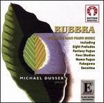 Rubbra: Complete Solo Piano Music - Michael Dussek (piano)