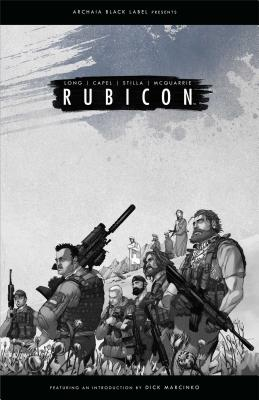 Rubicon - Long, Mark, and Capel, Dan, and McQuarrie, Christopher (From an idea by)