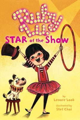 Ruby Lu, Star of the Show - Look, Lenore