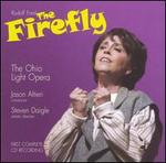 Rudolf Friml: The Firefly
