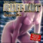 Ruffkut: Reggae Mix