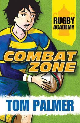 Rugby Academy: Combat Zone - Shepherd, Dave