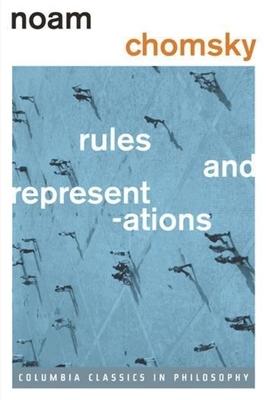 Rules and Representations - Chomsky, Noam