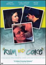 Rum and Coke - Maria Escobedo