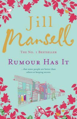 Rumour Has it - Mansell, Jill