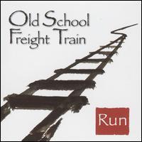 Run - Old School Freight Train